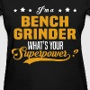 Bench Grinder - Women's T-Shirt