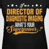 Director of Diagnostic Imaging - Women's T-Shirt