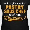 Pastry Sous Chef - Women's T-Shirt