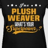 Plush Weaver - Women's T-Shirt