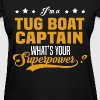 Tug Boat Captain - Women's T-Shirt
