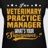 Veterinary Practice Manager - Women's T-Shirt