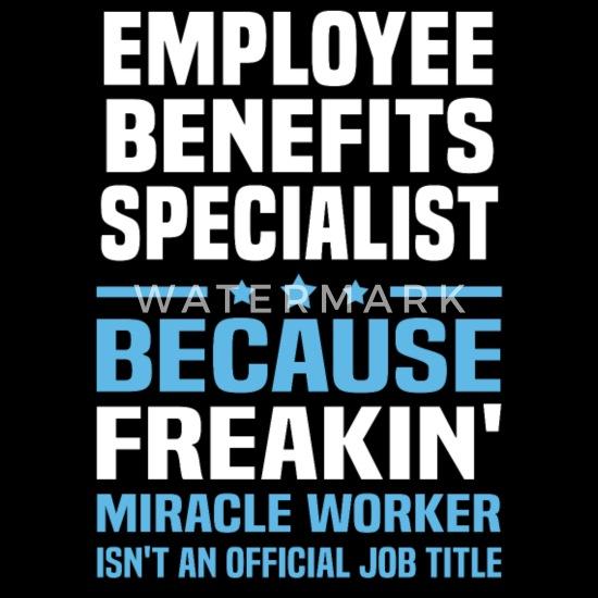 Employee Benefits Specialist Women's T-Shirt | Spreadshirt