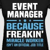 Event Manager - Women's T-Shirt