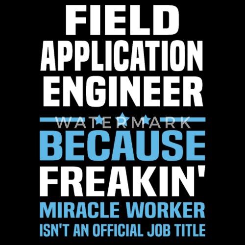 Field Application Engineer Women S T Shirt Spreadshirt