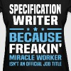 Specification Writer - Women's T-Shirt