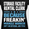 Storage Facility Rental Clerk - Women's T-Shirt