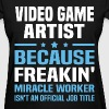 Video Game Artist - Women's T-Shirt