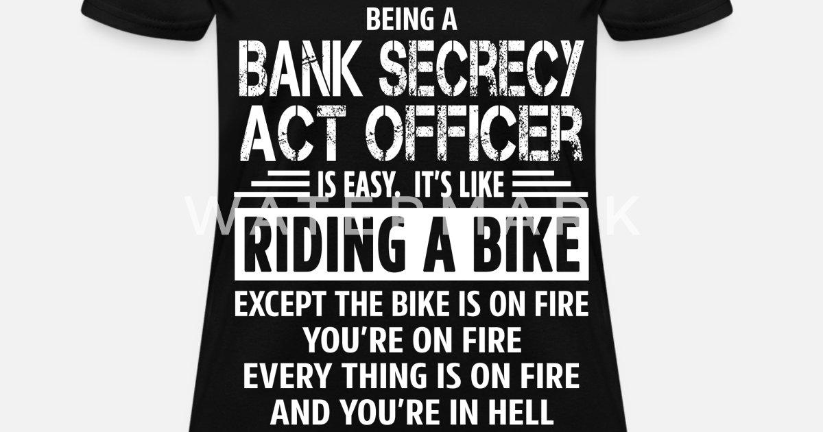 Bank Secrecy Act Officer Women S T Shirt Spreadshirt
