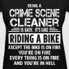 Crime Scene Cleaner - Women's T-Shirt