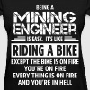 Mining Engineer - Women's T-Shirt
