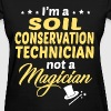 Soil Conservation Technician - Women's T-Shirt