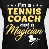 Tennis Coach - Women's T-Shirt