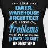 Data Warehouse Architect - Women's T-Shirt