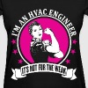I'm an HVAC Engineer - Women's T-Shirt