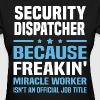 Security Dispatcher - Women's T-Shirt