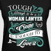 Woman lawyer - Crazy love it - Women's T-Shirt