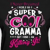 I Never Dreamed I Would Be A Super Cool Grammy But - Women's T-Shirt