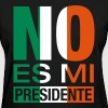 No Es Mi Presidente - Women's T-Shirt