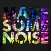 MAKE SOME NOISE DANCE PARTY - Women's T-Shirt