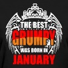 The Best Grumpy was Born in January - Women's T-Shirt