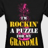 I'm Rockin  A Puzzle for My Grandma - Women's T-Shirt