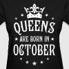 22 Queens are born in October Crown Woman  - Women's T-Shirt