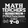 Math Teacher Shirt - Women's T-Shirt