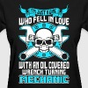 Girl Fell In Love With Oil Covered Wrench Mechanic - Women's T-Shirt
