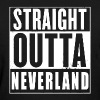 Straight Outta Neverland Peter Pan Parody - Women's T-Shirt