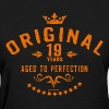 Original 19 years aged to perfection - RAHMENLOS birthday gift - Women's T-Shirt