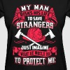 Firefighter - Risks his life to save strangers - Women's T-Shirt