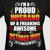 I'm A Proud Husband of a Freaking Awesome October  - Women's T-Shirt