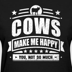 Cows Make Me Happy Funny Cow Gift T-shirt - Women's T-Shirt