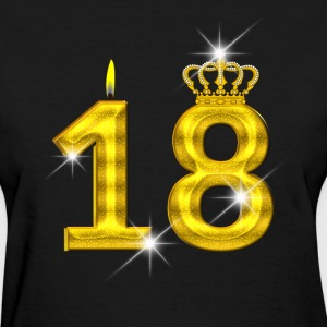 18 - Birthday - Golden Number - Crown - Flame - Women's T-Shirt