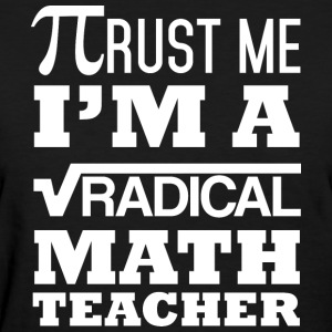 Radical Math Teacher - Women's T-Shirt