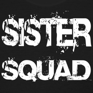 Sister Squad Team - Women's T-Shirt