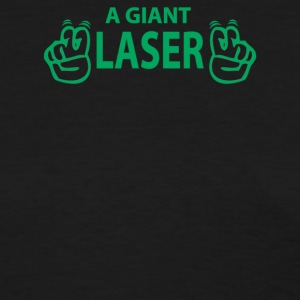 Giant Laser - Women's T-Shirt