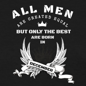 only the best ar born in december - Women's T-Shirt