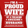 Proud Wife.... - Women's T-Shirt