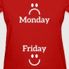 Monday Friday - Women's T-Shirt