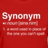 Funny Synonym Definition - Women's T-Shirt
