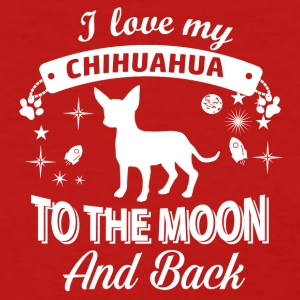 Love my Chihuahua - Women's T-Shirt