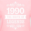 1990 - The Birth Of Legends - Women's T-Shirt