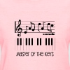 Piano Keys and Musical Notes - Master of the Keys - Women's T-Shirt
