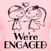 Engagement Announcement We're Engaged - Women's T-Shirt