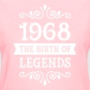 1968 - The Birth Of Legends - Women's T-Shirt