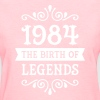 1984 - The Birth Of Legends - Women's T-Shirt