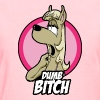 Dumb Bitch - Women's T-Shirt