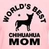 worlds best chihuahua mom - Women's T-Shirt